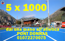 Destina all'Atletica Pont Donnas il tuo 5 x 1000